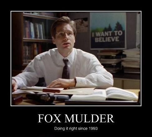 Registre des Fausses Bonnes Idées : Blame Agent Mulder